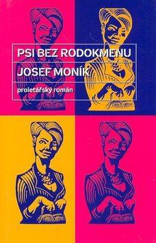 Psi bez rodokmenu - Josef Moník