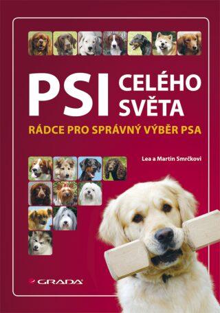 Psi celého světa - Martin Smrček, Lea Smrčková