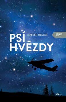 Psí hvězdy - Peter Heller