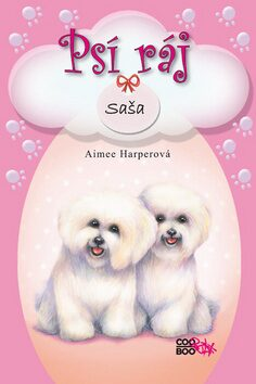 Psí ráj Saša - Aimee Harperová