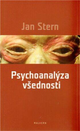 Psychoanalýza všednosti - Jan Stern