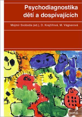 Psychodiagnostika dětí a dospívajících - Kolektiv