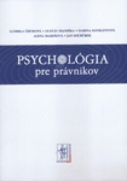 Psychológia pre právnikov - Kolektiv