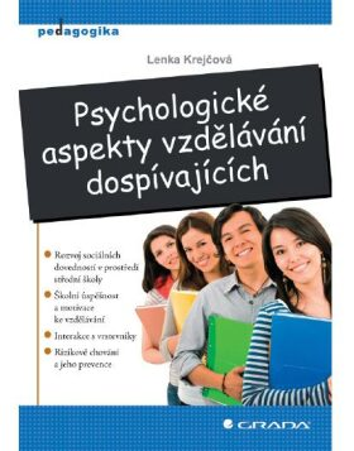 Psychologické aspekty vzdělávání dospívajících - Lenka Krejčová