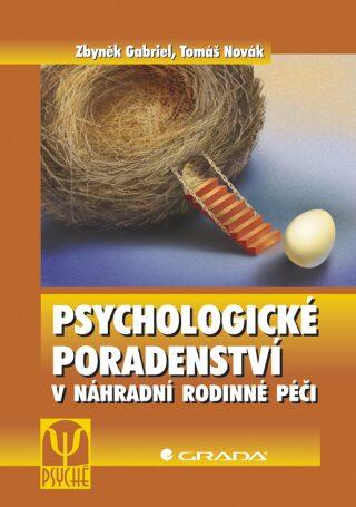 Psychologické poradenství - Tomáš Novák, Zbyněk Gabriel
