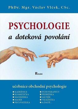 Psychologie a doteková povolání - Václav Vlček