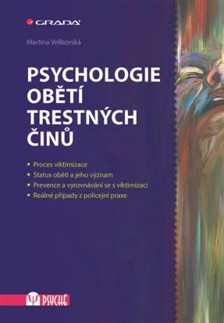 Psychologie obětí trestných činů - Martina Velikovská
