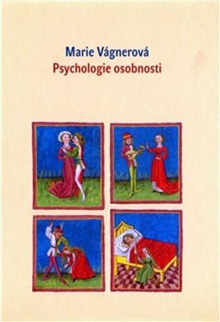 Psychologie osobnosti - Marie Vágnerová