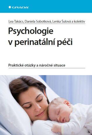 Psychologie v perinatální péči - Kolektiv