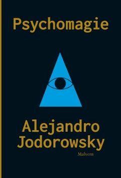Psychomagie - Alejandro Jodorowsky