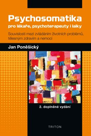 Psychosomatika pro lékaře, psychoterapeuty i laiky - Jan Poněšický - e-kniha