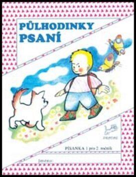 Půlhodinky psaní - Písanka 2 pro 2. ročník - Hana Mikulenková