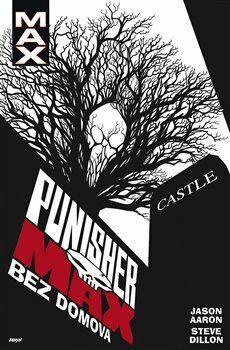 Punisher MAX 4: Bez domova - Aaron Jason