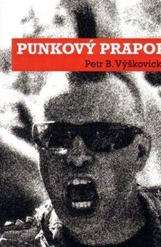 Punkový prapor - Petr B. Výškovický