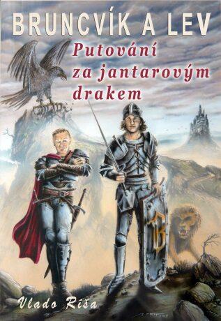 Putování za jantarovým drakem - Vlado Ríša