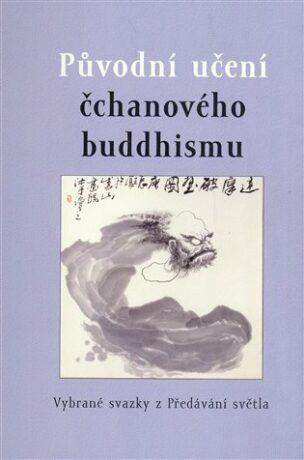 Původní učení čchanového buddhismu -