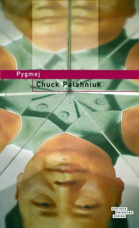 Pygmej - Chuck Palahniuk