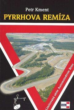 Pyrrhova remíza - Petr Kment