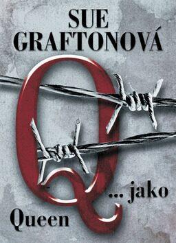 Q... jako Queen - Sue Graftonová