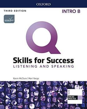 Q Skills for Success Intro Listening & Speaking Student´s Book B with iQ Online Practice, 3rd - Kevin McClure