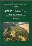 Rmíz u Laškova – Pevnost kultury nálevkovitých pohárů - Miroslav Šmíd