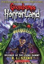 Revenge of the Living Dummy (Goosebumps: Horrorland) - Christine Scharlau