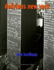 Delirious New York - Rem Koolhaas