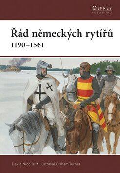 Řád německých rytířů - David Nicolle