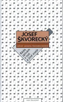 Ráda zpívám z not a jiné eseje - Josef Škvorecký