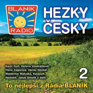Rádio Blaník - Hezky česky 2 - CD - neuveden