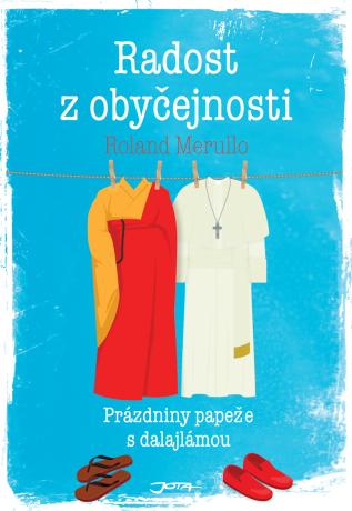 Radost z obyčejnosti - Roland Merullo - e-kniha