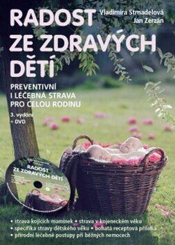 Radost ze zdravých dětí - Vladimíra Strnadelová, Jan Zerzán