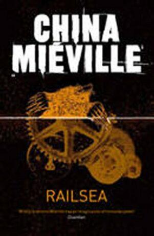 Railsea - China Miéville