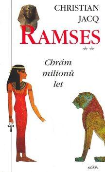 Ramses 2: Chrám milionů let - Christian Jacq
