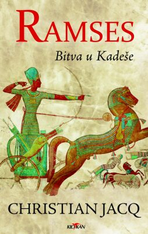 Ramses - Bitva u Kadeše - Christian Jacq