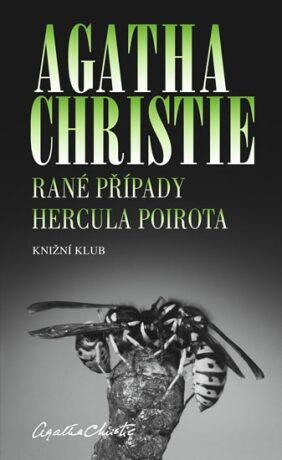 Rané případy Hercula Poirota - 2. vydání - Agatha Christie