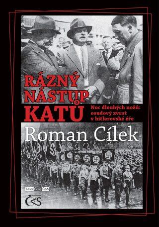 Rázný nástup katů - Roman Cílek