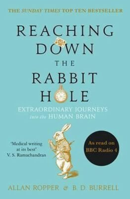 Reaching Down the Rabbit Hole - Ropper Allan, Burrell B. D.