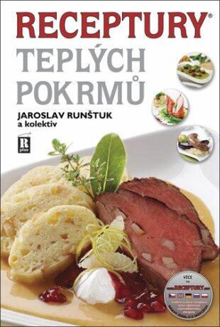 Receptury teplých pokrmů - Jaroslav Runštuk