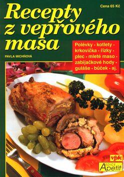 Recepty z vepřového masa - Pavla Michňová, Luboš Bárta