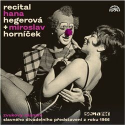 Recital Hana Hegerová & Miroslav Horníček - Miroslav Horníček, Hana Hegerová