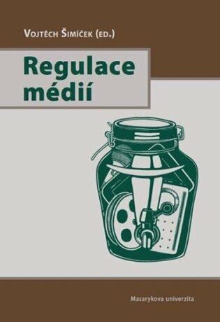 Regulace médií - Vojtěch Šimíček