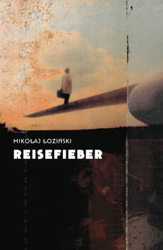 Reisefieber - Nikolaj Loziński