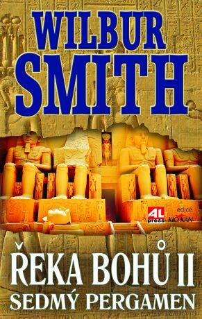 Řeka bohů II. - Sedmý pergamen - reedice - Wilbur Smith