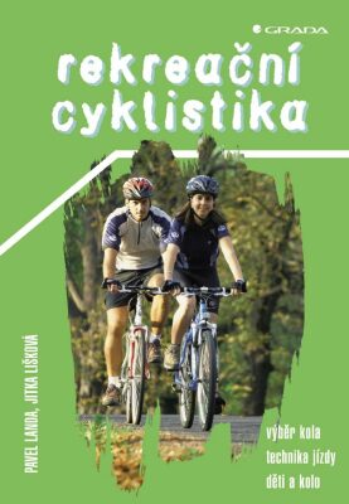 Rekreační cyklistika - Pavel Landa, Lišková Jitka