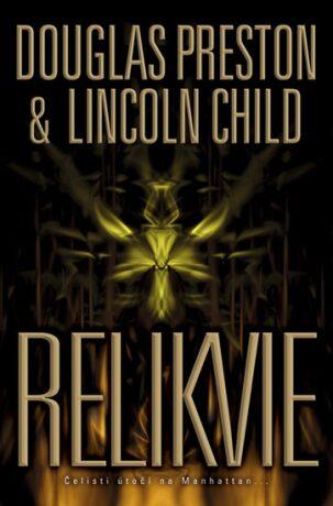 Relikvie - Douglas Preston, Lincoln Child