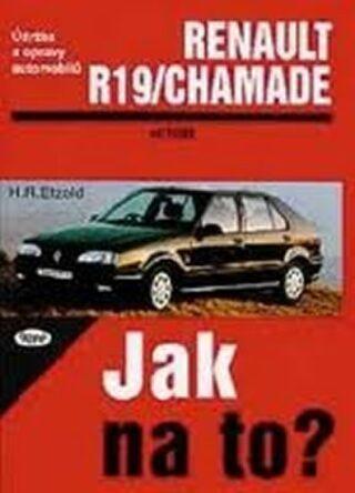 Renault 19/Chamade 11/88 - 1/96 - Etzold Hans-Rudiger Dr.