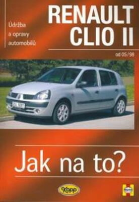 Renault Clio II od 05/98 - Jak na to? - 87. - Peter T. Gill, Legg A.K.