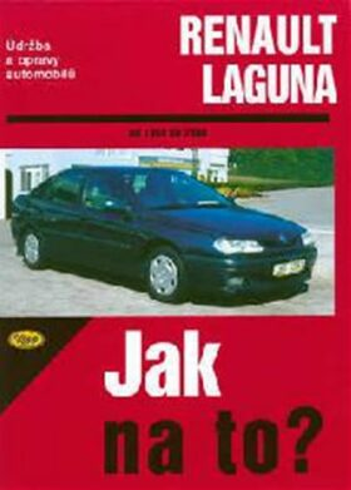 Renault Laguna - 1994 - 2000 - Jak na to? - 66. - Kolektiv autorů