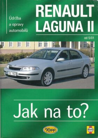 Renault Laguna II od 5/01 - Jak na to? - 95. - Peter T. Gill